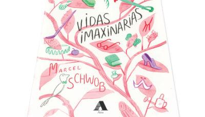 Vidas Imaxinarias, de Marcel Schwob